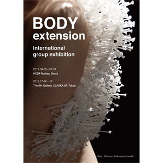 BODY extension@The 8th Gallery, CLASKA 8F/目黒